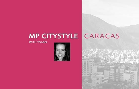 MP City Style: Caracas